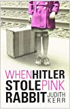 When Hitler Stole Pink Rabbit, Judith Kerr, 0142414085