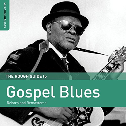 Blues Gospel Music (Rough Guide to Gospel Blues)
