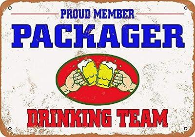 Tengss 8 x 12 Metal Sign - Packager Drinking Team - Vintage Look