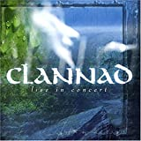 Live in Concert by CLANNAD (2005-03-08)