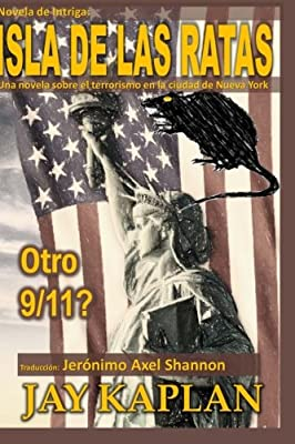 Novela de Intriga: Isla de las Ratas: Una novela sobre el terrorismo en la ciudad de Nueva York (Spanish Edition)