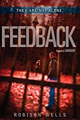 Feedback (Variant) by Robison Wells (2013-08-27) Paperback