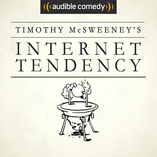 McSweeney's Internet Tendency [Explicit]