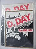 d day remembered - D Day Remembered