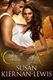 Carried Away (The Rowan & Ella Time Travel Adventure Series Book 2)