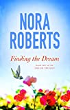 Finding The Dream: Number 3 in series (Dream Trilogy)