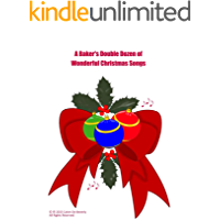A Baker's Double Dozen of Wonderful Christmas Songs book cover