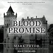 The Blood Promise: Hugo Marston Series, Book 3 | Mark Pryor