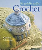 The Portable Crafter: Crochet