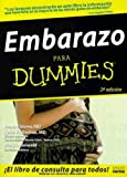 Embarazo para Dummies, Joanne Stone and Keith Eddleman, 9580486204