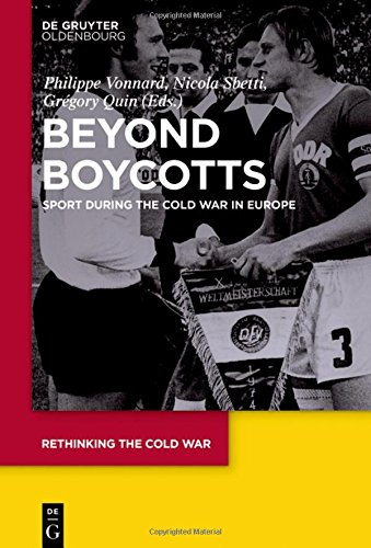 Beyond Boycotts (Rethinking the Cold War)