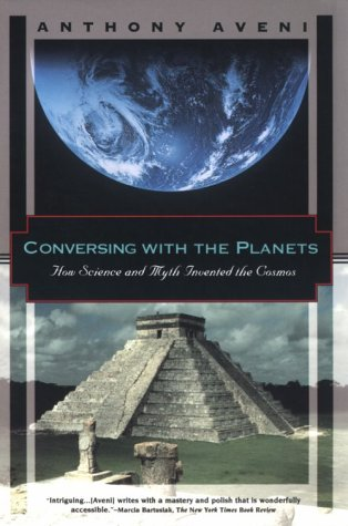 Conversing With the Planets: How Science and Myth Invented the Cosmos (Kodansha Globe)