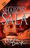 Out of the Dark, Sharon Sala, 0778324028
