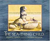The Sea-Thing Child, Russell Hoban, 0763608475