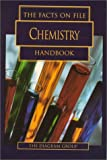 The Facts on File Chemistry Handbook, Diagram Group Staff, 081604080X
