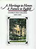 A Heritage to Honor, a Future to Fulfill, Ralph K. Beebe, 0913342718