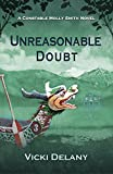 Unreasonable Doubt: A Constable Molly Smith Novel (Constable Molly Smith Novels Book 8)