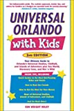 Universal Orlando with Kids, 2nd Edition: Your Ultimate Guide to Orlando's Universal Studios, CityWalk, and Islands of Adventure (Travel with Kids)