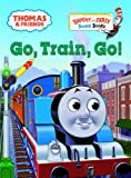 Go, Train, Go!, Wilbert V. Awdry, 0375834613