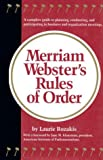 Merriam-Webster's Rules of Order, Laurie Rozakis, 0877790299