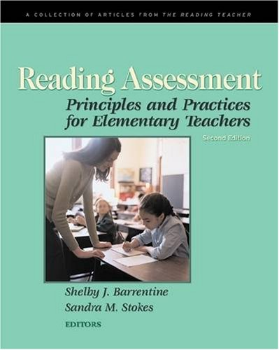 Reading Assessment: Principles and Practices for...