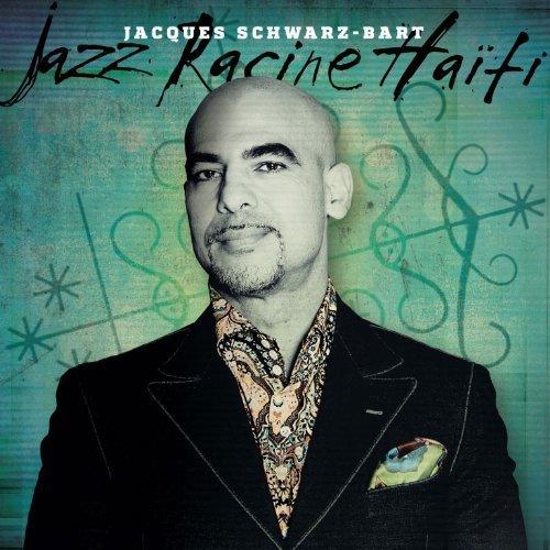 - Jazz Racine Haiti by Jacques Schwarz-Bart, Erol Josué, Rozna Zila, Claude Saturne, Arnaud Dolmen, Reg (2014-02-04)