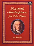 img - for Scarlatti Masterpieces for Solo Piano: 47 Works (Dover Music for Piano) book / textbook / text book