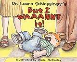 But I Waaannt It!, Laura Schlessinger, 0060289589