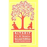 Kinship: It's All Relative. Second Edition