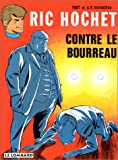 Ric Hochet, tome 14 : Ric Hochet contre le bourreau