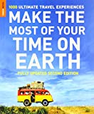 Make the Most of Your Time on Earth, Rough Guides Staff, 1848365241