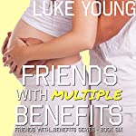 Friends with Multiple Benefits   Luke Young