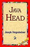 Java Head, Joseph Hergesheimer, 1421811561
