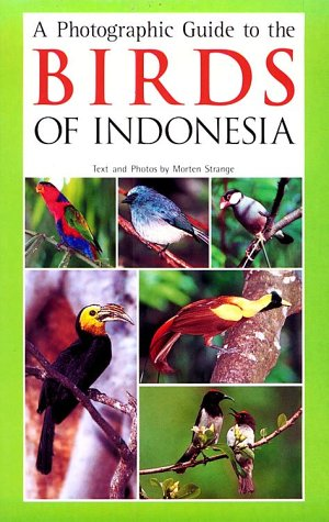 Read Online A Photographic Guide to the Birds of Indonesia PDF