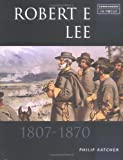 Robert E. Lee, Philip R. N. Katcher, 1857533771