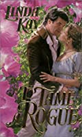 To Tame A Rogue (Zebra Time Travel Historical Romance)