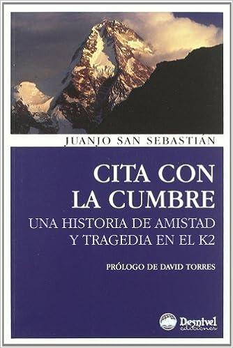 Cita Con La Cumbre (3ª Ed.) (Literatura (desnivel)): Amazon ...