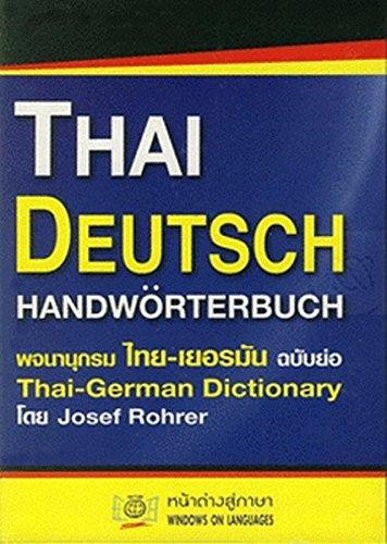 Thai - Deutsch Handwörterbuch / Thai - German Dictionary. Mit deutscher Lautschrift fürs Thai. 30.000 Suchbegriffe