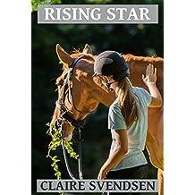 Rising Star (Show Jumping Dreams ~ Book 41)