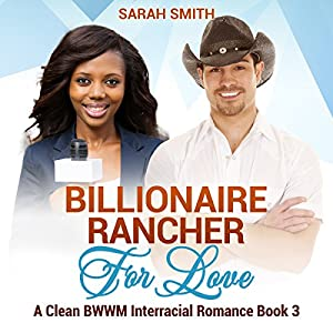 Billionaire Rancher for Love Audiobook