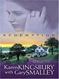 Redemption, Karen Kingsbury and Gary Smalley, 0786273240