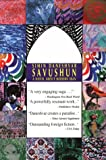 Savushun: A Novel About Modern Iran (Persian Classics)