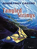 Tangled Strings, Adam-Troy Castro, 0786253428