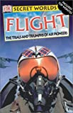 Flight, Dorling Kindersley Publishing Staff and Reg Grant, 0789492237