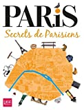 Image de Paris , secrets de Parisiens (French Edition)