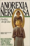 Anorexia Nervosa, Patricia Stein and Barbara C. Unell, 089638084X
