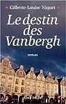 Le destin des Vanbergh par Niquet