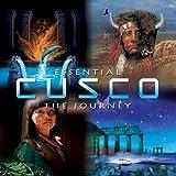 Essential Cusco: The Journey
