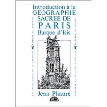 Introduction à la géographie sacrée de Paris : barque d'Isis