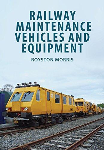 (Railway Maintenance Vehicles and Equipment)